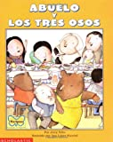 J. Tello Abuelo y Los Tres Osos / Abuelo and the Three Bears: Spanish / English (Mariposa Scholastic en Espanol)