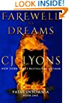 FAREWELL TO DREAMS: A Novel of Fatal...