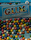 img - for Teacher Edition Level B (Zaner-Bloser G.U.M. Grammar, Usage, and Mechanics) book / textbook / text book