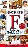 DER FEINSCHMECKER Restaurant Guide 2014 (Feinschmecker Restaurantführer)
