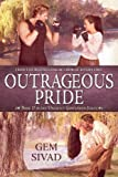 img - for Outrageous Pride (Unlikely Gentlemen, Book 2) book / textbook / text book