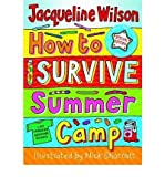 How to Survive Summer Camp (Eagle Books) (0192715046) by Wilson, Jacqueline
