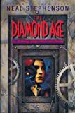The Diamond Age, or, A Young Lady&#8217;s Illustrated Primer