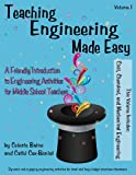 img - for Teaching Engineering Made Easy: A Friendly Introduction to Engineering Activities for Middle School Teachers (Second Edition) book / textbook / text book