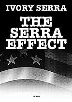 The Serra Effect (36 Chambers Series)