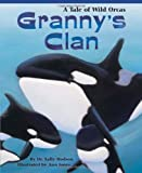 Granny's Clan: A Tale of Wild Orcas