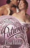 img - for Patience (Berkley Sensation) by Lisa Valdez (2010-04-06) book / textbook / text book