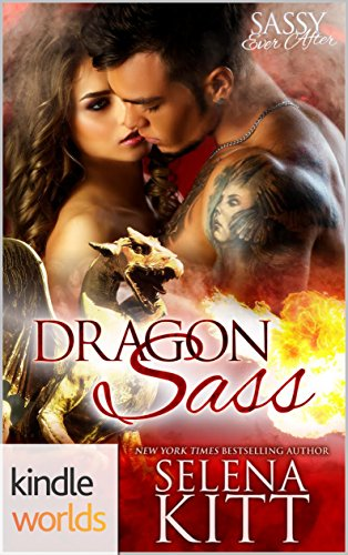 Blue Creek needs a dragon. There's only one problem—they don't exist anymore. Or do they?  Sassy Ever After: Dragon Sass by Selena Kitt
