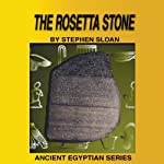 The Rosetta Stone | Stephen Sloan