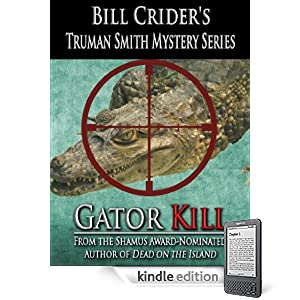Gator Kill (Truman Smith Private Eye)