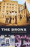 The Bronx (Columbia History of Urban Life)