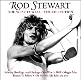 ROD STEWART-YOU WEAR IT WELL - THE COLLECTION (PDF BOOKLET) [+DIGITAL BOOKLET]