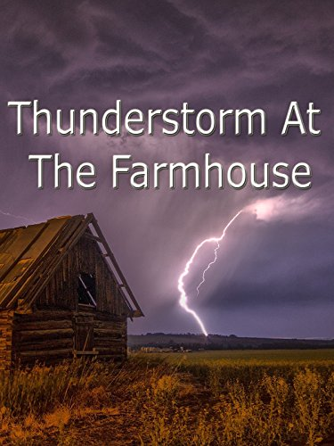 Thunderstorm At The Farmhouse