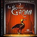 Los Hermanos Grimm: Cuentos IV [The Brothers Grimm: Stories, Part 2] (       UNABRIDGED) by Jacob y Wilhelm Grimm Narrated by Carlos Gutierrez