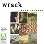 Wrack: A Novel | James Bradley