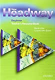 New headway beginner teach res bk: Teacher's Resource Book Beginner level