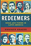 img - for Redeemers: Ideas and Power in Latin America book / textbook / text book