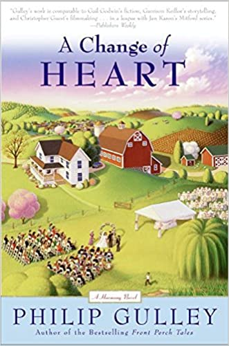 A Change of Heart: A Harmony Novel (Plus) written by Philip Gulley