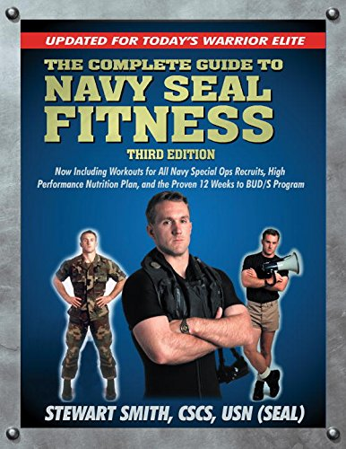 The Complete Guide to Navy Seal Fitness, Third Edition: Updated for Today's Warrior Elite (Seal Training Guide compare prices)
