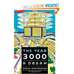 The Year 3000: A Dream (Bison Frontiers of Imagination) by Paolo Mantegazza, Nicoletta Pireddu and David Jacobson