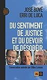 Du sentiment de justice et du devoir de désobéir par De Luca