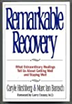 Remarkable Recovery: What Extraordina...