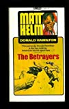 The Betrayers (0449130363) by Hamilton, Donald