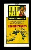 The Betrayers (0449130363) by Hamilton, Donald