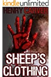 Sheep's Clothing: A Thriller