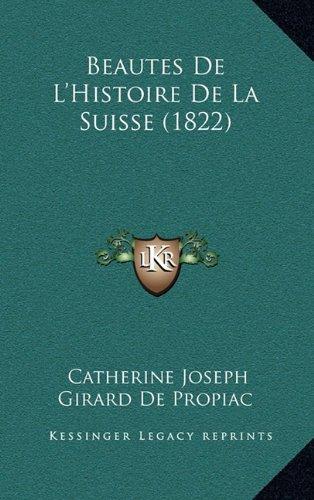Beautes de L'Histoire de La Suisse (1822)