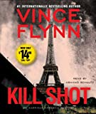 Vince Flynn Kill Shot (American Assassin Thrillers)
