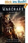 Warcraft - Die Vorgeschichte: Roman z...