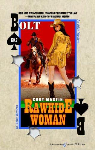 Rawhide Woman (BOLT Book 7)