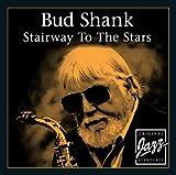 echange, troc Bud Shank - Stairway to the Stars
