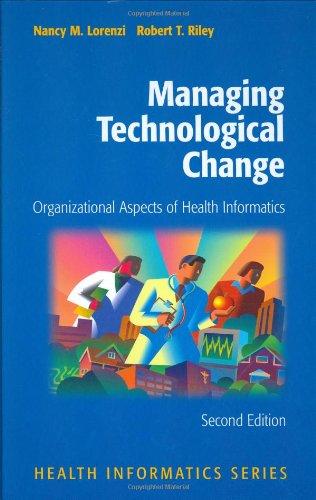 Managing Technological Change: Organizational Aspects of Health Informatics PDF