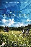 img - for Wie ein neues Leben. Ein lesbischer Liebesroman (German Edition) book / textbook / text book