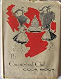 The Congressional Club Cook Book 1961-Forward by Jackie Kennedy