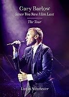 Gary Barlow: Since You Saw Him Last