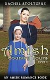 Amish Country Tours 2 (Amish Country Tours, Amish Romance Series (An Amish of Lancaster County Saga))