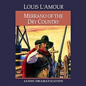 Merrano of the Dry Country (Dramatization) Performance