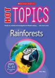 Peter Riley Rainforests (Hot Topics)