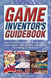 img - for By Brian Tinsman - The Game Inventor's Guidebook (2003-02-16) [Paperback] book / textbook / text book