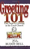 img - for Greeting 101: Easy Steps to Greeting in the Local Church book / textbook / text book