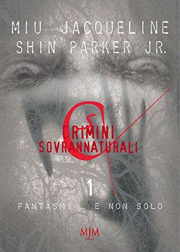 crimini-sovrannaturali-1-thriller-italian-edition