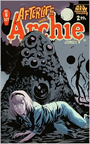"""Roberto Aguirre-Sacasa - Afterlife With Archie #6: """"BETTY: R.I.P."""" Chapter One - Witch in the Dream House (English Edition)"""