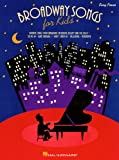 Broadway Songs for Kids (Easy Piano Songbook)