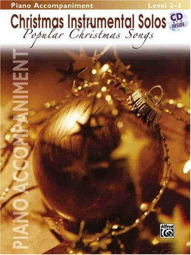 Christmas Instrumental Solos: Popular Christmas Songs (Book & CD) Piano Accompaniment