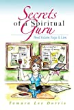 img - for Secrets of a Spiritual Guru: Real Estate, Yoga & Lies book / textbook / text book