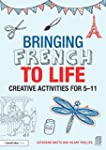 Bringing French to Life: Creative act...