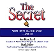 The Secret: What Great Leaders Know and Do | [Ken Blanchard, Mark Miller]